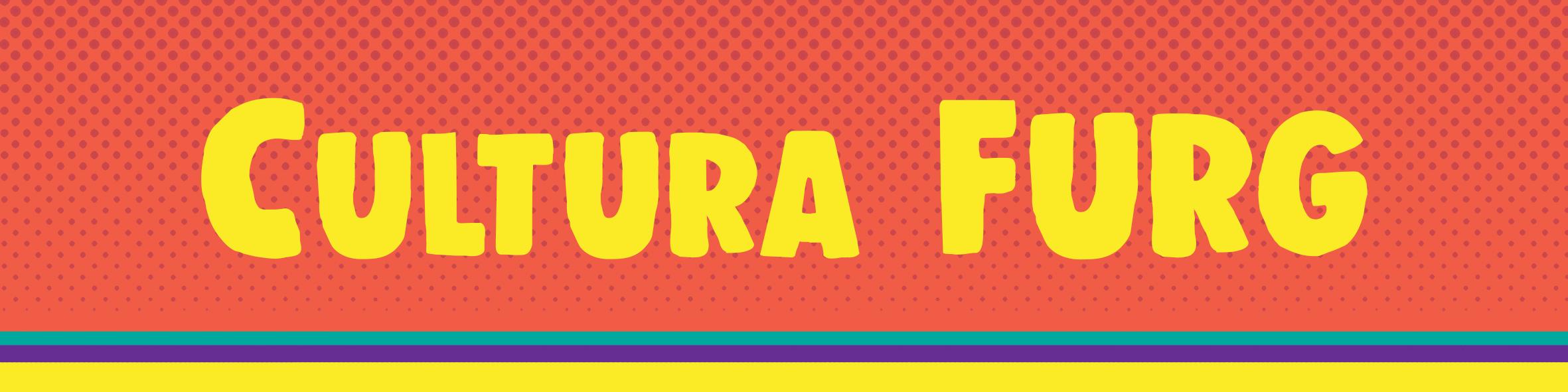 DAC FURG Diretoria de Arte e Cultura
